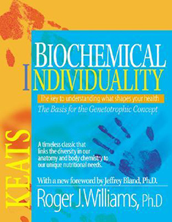 Biochemical Individuality - Roger Williams